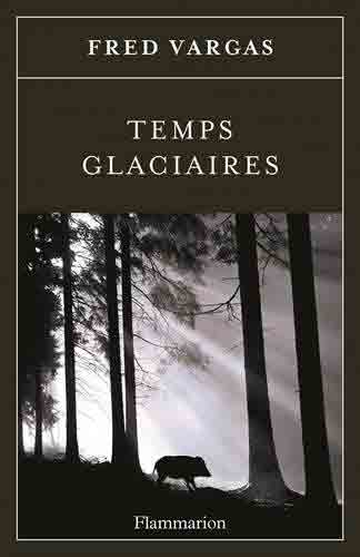Fred-VArgas-Temsp-glaciares-Les-Boomeuses